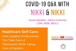 Nikki and Nikki Inpatient and Outpatient Lactation Support Webinar